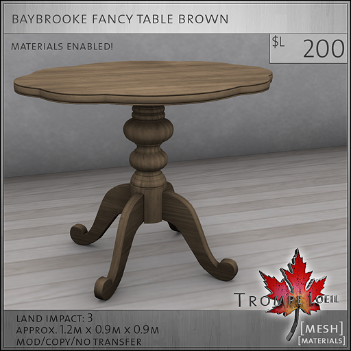 baybrooke fancy table brown L200
