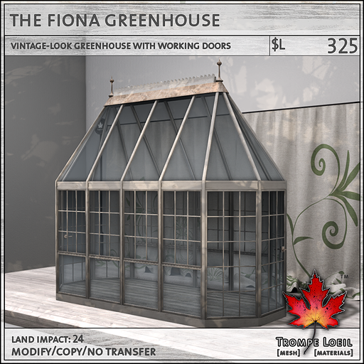 Fiona Greenhouse L325
