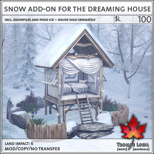 Snow Addon Dreaming House L100