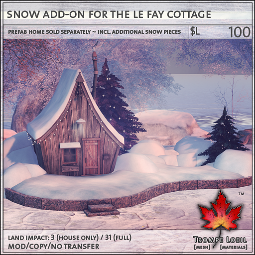 snow add-on for the le fay cottage L100
