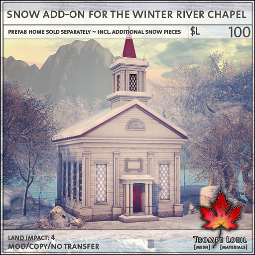 snow add-on for the winter river chapel L100