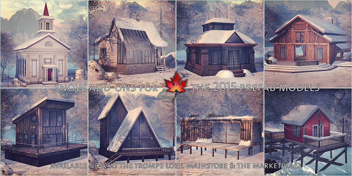 Snow Add-Ons for the 2015 Prefab Line now at the Mainstore & Marketplace