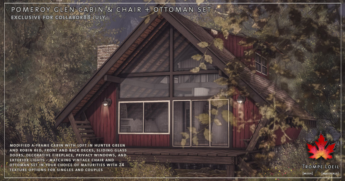 Pomeroy Glen Cabin and Chair & Ottoman Set for Collabor88 July