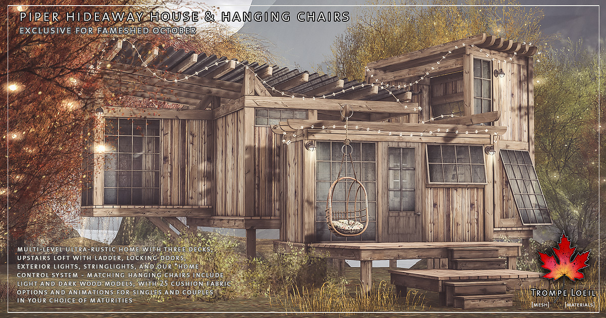 Piper Hideaway House & Hanging Chairs for FaMESHed October