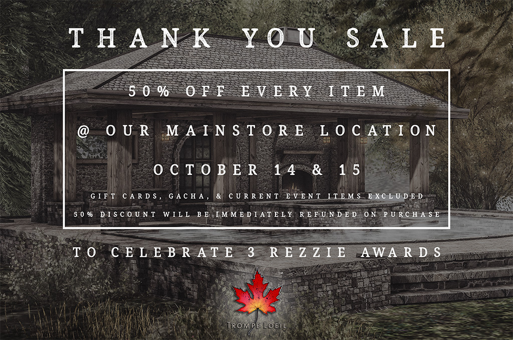 50% Off Mainstore Sale Oct 14-15 – Rezzie Awards Thank You!
