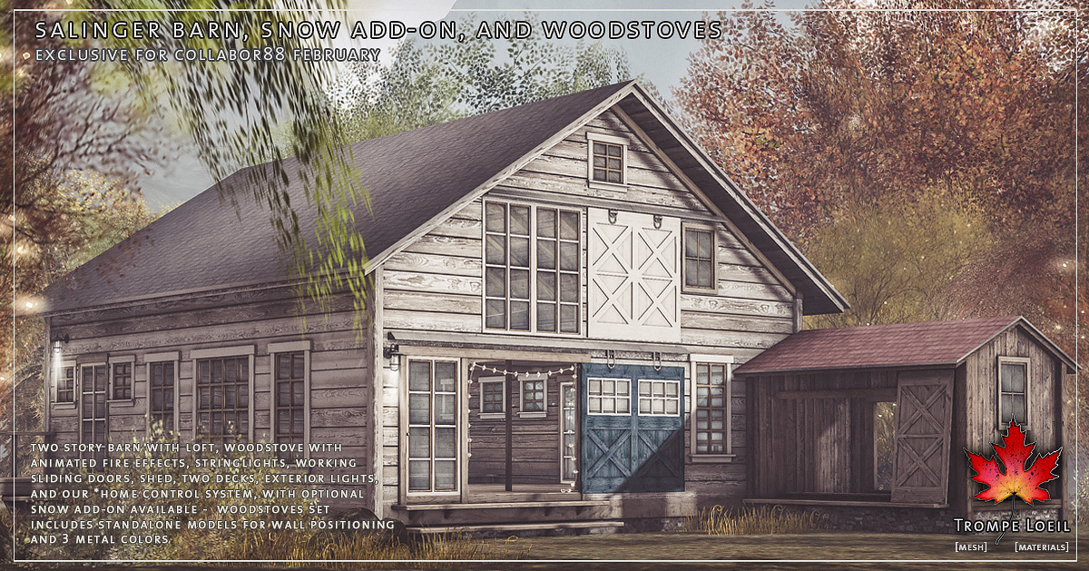 Trompe Loeil – Salinger Barn, Snow Add-On, and Woodstoves for Collabor88 February