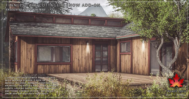Finnley Lake Cottage & Snow Add-On for Uber May