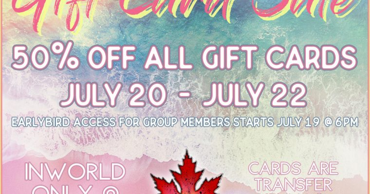 Summer Break Gift Card Sale July 20-22 with earlybird group access July 19