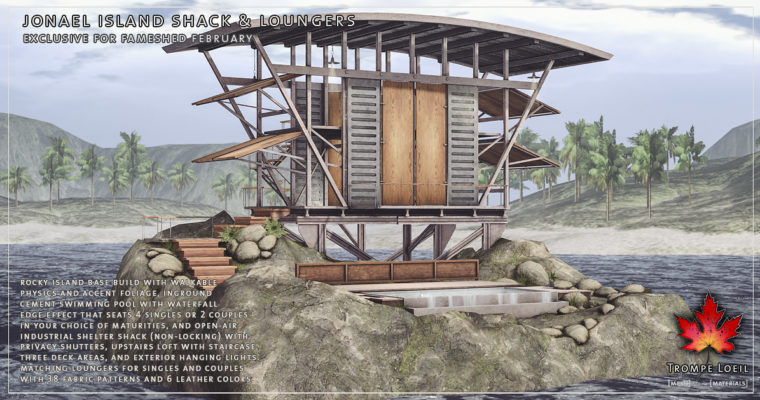 Jonael Island Shack & Loungers for FaMESHed February