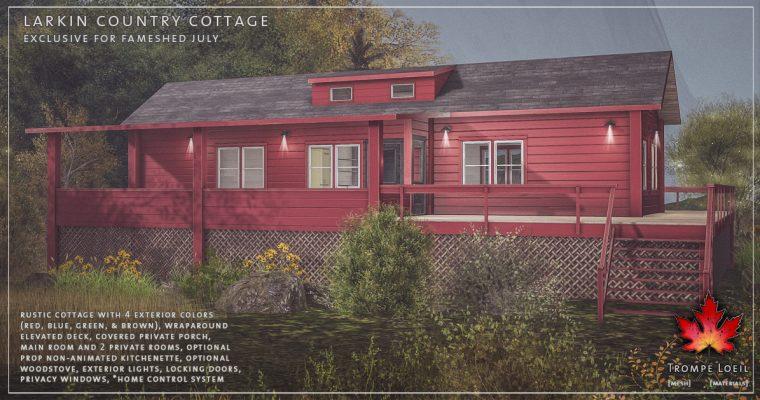 Larkin Country Cottages for FaMESHed July