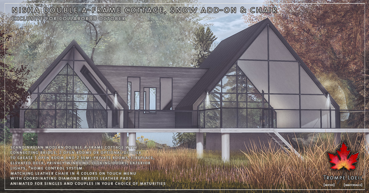 Nisha Double A-Frame Cottage, Snow Add-On, & Chair for Collabor88 October